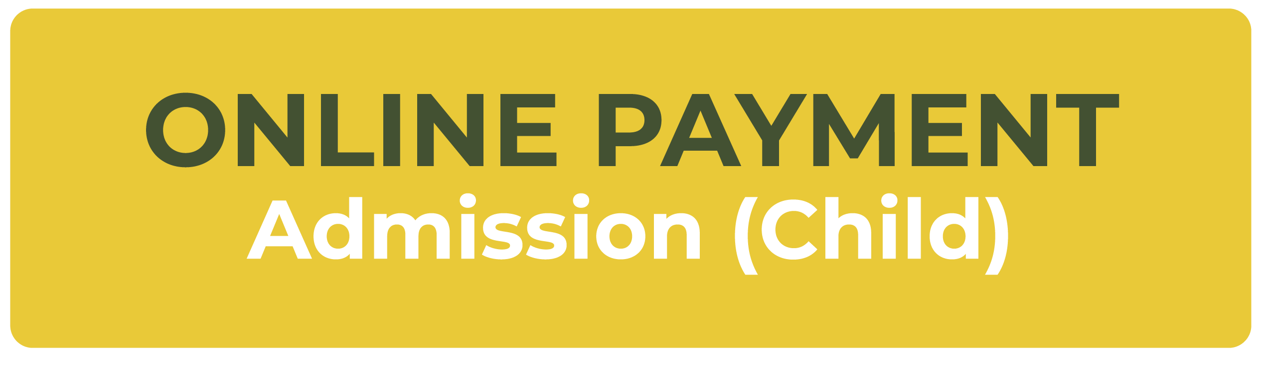 Online Payment Admission (Child)