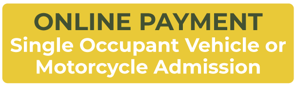 Online Payment Single Occupant Vehicle or Motorcycle Admission