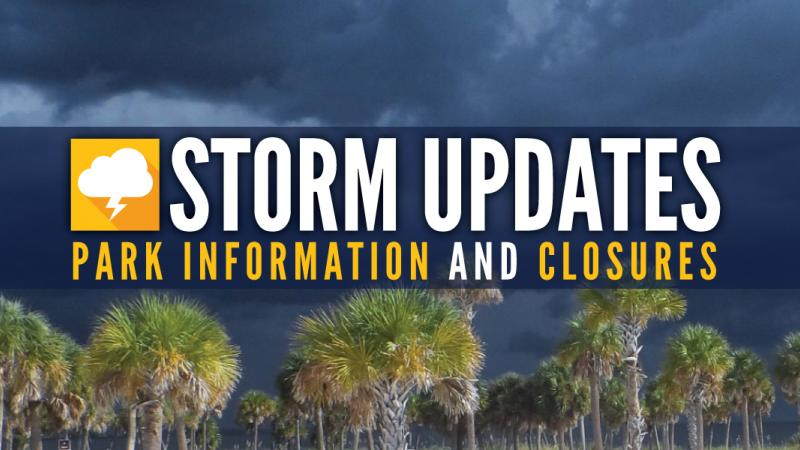Storm Updates - Park Information and Closures