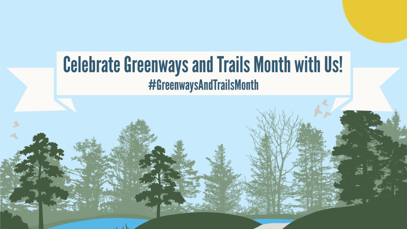 Celebrate Greenways and Trails Month